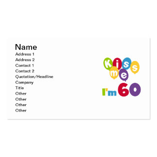 Kiss Me I'm 60 Birthday Tshirts and Gifts Business Card