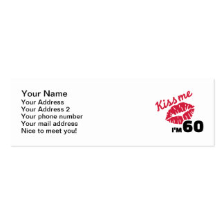 Kiss me I'm 60 years Double-Sided Mini Business Cards (Pack Of 20)