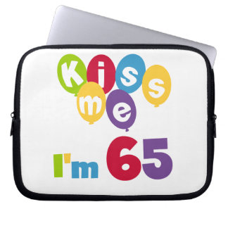 Kiss Me I'm 65 Birthday T-shirts and Gifts Computer Sleeves