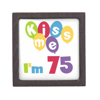 Kiss Me I'm 75 Birthday T-shirts and Gifts Gift Box