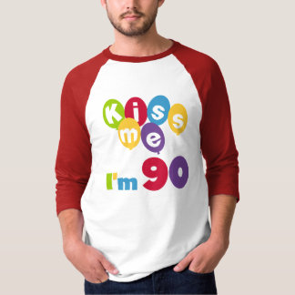 Kiss Me I'm 90 Birthday T-shirts and Gifts