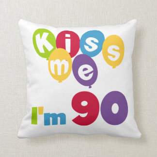 Kiss Me I'm 90 Birthday T-shirts and Gifts Throw Pillow