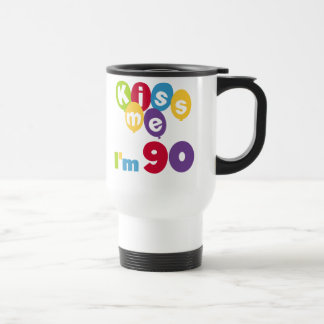 Kiss Me I'm 90 Birthday T-shirts and Gifts Travel Mug