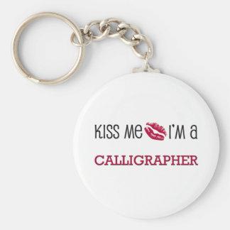 Kiss Me I'm a CALLIGRAPHER Basic Round Button Keychain