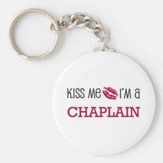Kiss Me I'm a CHAPLAIN Keychain