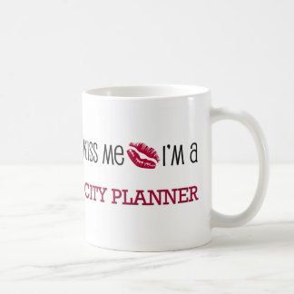 Kiss Me I'm a CITY PLANNER Classic White Coffee Mug