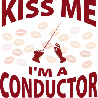 Kiss Me I'm A Conductor Photo Sculpture Ornament