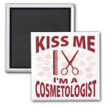 Kiss Me I'm A Cosmetologist Magnet