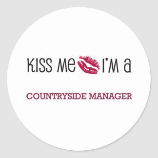 Kiss Me I'm a COUNTRYSIDE MANAGER Classic Round Sticker