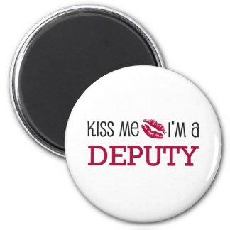 Kiss Me I'm a DEPUTY Magnet