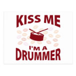 Kiss Me I'm A Drummer Post Card