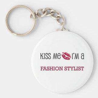 Kiss Me I'm a FASHION STYLIST Key Chain