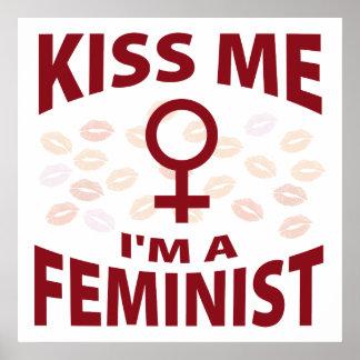 Kiss Me I'm A Feminist Poster