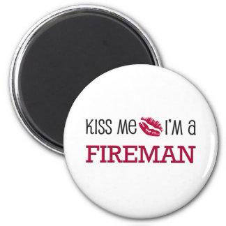 Kiss Me I'm a FIREMAN 2 Inch Round Magnet