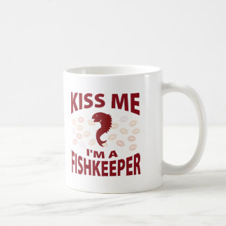Kiss Me I'm A Fishkeeper Coffee Mug