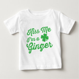 Kiss Me I'm a Ginger! Baby T-Shirt