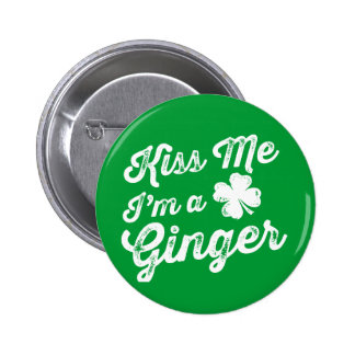 Kiss Me I'm A Ginger! Pinback Button