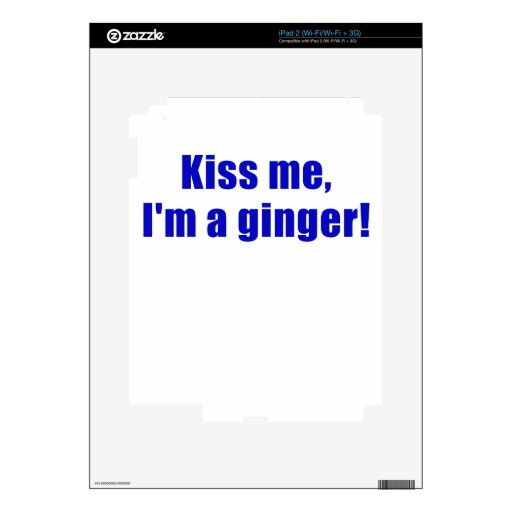 Kiss Me Im a Ginger Skin For iPad 2