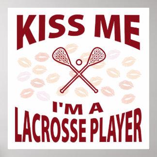 Kiss Me I'm A Lacrosse Player Poster