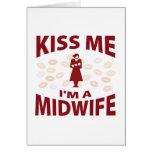 Kiss Me I'm A Midwife Card