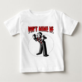 Kiss Me I'm A Mime Baby T-Shirt