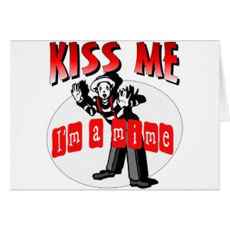 Kiss Me I'm A Mime Card