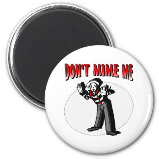 Kiss Me I'm A Mime 2 Inch Round Magnet