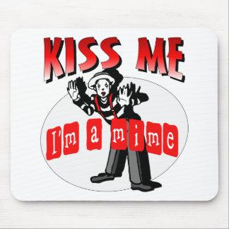Kiss Me I'm A Mime Mouse Pad