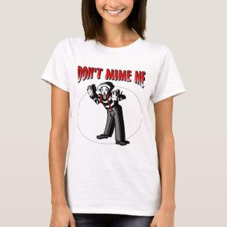 Kiss Me I'm A Mime T-Shirt