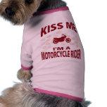 Kiss Me I'm A Motorcycle Rider Pet Clothes