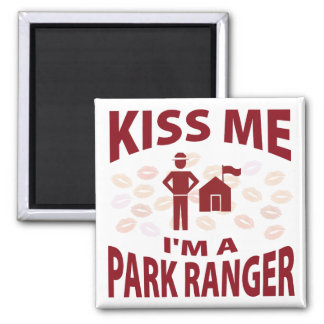 Kiss Me I'm A Park Ranger Refrigerator Magnets
