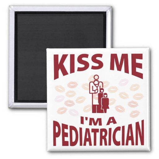 Kiss Me I'm A Pediatrician 2 Inch Square Magnet
