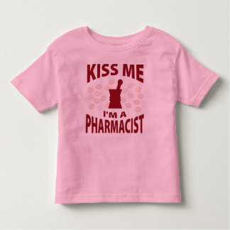 Kiss Me I'm A Pharmacist Toddler T-shirt