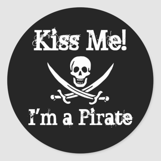 Kiss Me! I'm a Pirate Round Sticker