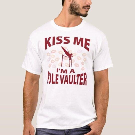 Kiss Me I'm A Pole Vaulter T-Shirt