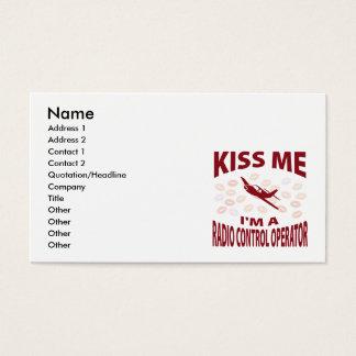 Kiss Me I'm A Radio Control Operator Business Card