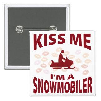 Kiss Me I'm A Snowmobiler Pinback Button