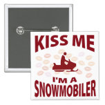 Kiss Me I'm A Snowmobiler Pinback Buttons