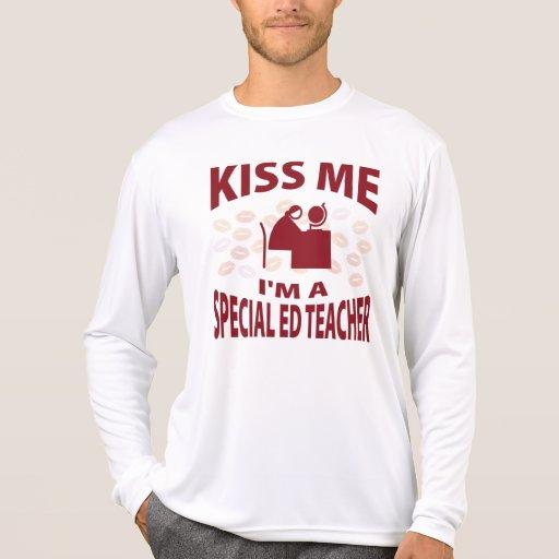 Kiss Me I'm A Special Ed Teacher T-shirts