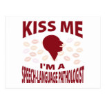 Kiss Me I'm A Speech-Language Pathologist Postcard