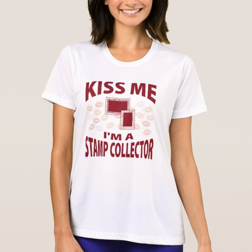 Kiss Me I'm A Stamp Collector Tees