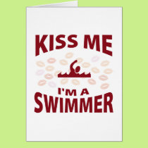 Kiss Me I'm A Swimmer Card