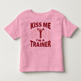 Kiss Me I'm A Trainer Toddler T-shirt