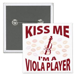 Kiss Me I'm A Viola Player Pinback Button