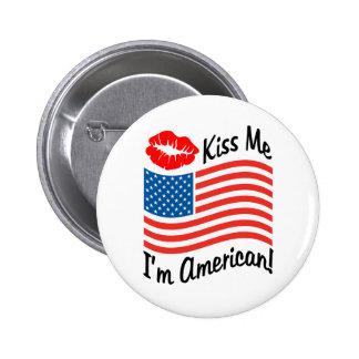Kiss Me I'm American Pinback Button
