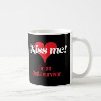 Kiss me! I'm an ebola survivor Coffee Mug