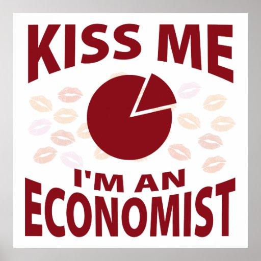 Kiss Me I'm An Economist Poster
