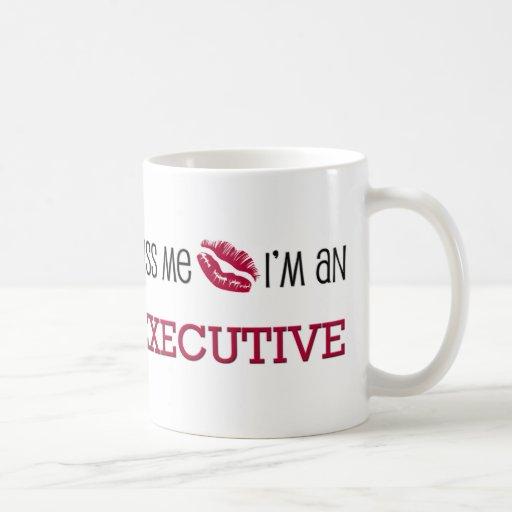 Kiss Me I'm an EXECUTIVE Coffee Mug