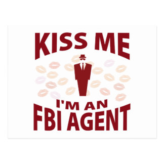 Kiss Me I'm An FBI Agent Postcard