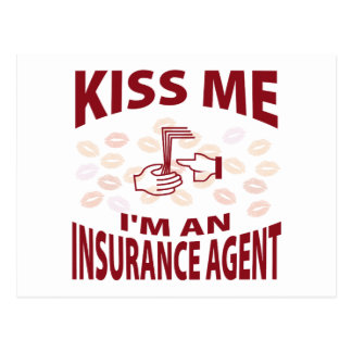 Kiss Me I'm An Insurance Agent Post Cards